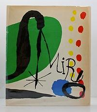 Joan Miro - His Graphic Work: Hunter, Sam
