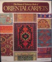 Simon and Schuster book of Oriental Carpets, The