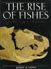 Rise of Fishes: 500 Million Years of Evolution: Long, John A.