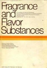 Fragrance and flavor substances: Proceedings of the second International Haarman & Reimer ...