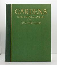 Gardens: A Note-book of Plans and Sketches: Forestier, J.C.N.