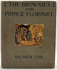 Brownies and Prince Florimel, The: Cox, Palmer