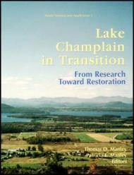 Lake Champlain in Transition from Research Toward Restoration: Manley, Thomas O. (Editor)