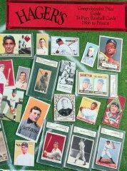 Hager's Comprehensive Price Guide to Rare Baseball Cards 1886 to Present of 5