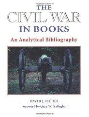Civil War in Books, The : AN ANALYTICAL BIBLIOGRAPHY: Eicher, David, J.