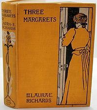 Three Margarets: Richards, Laura E.