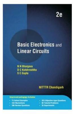 Basic Electronics and Linear Circuits ( 2nd: N N Bhargava,