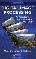 Digital Image Processing: An Algorithmic Approach with MATLAB (Chapman & Hall/CRC ...