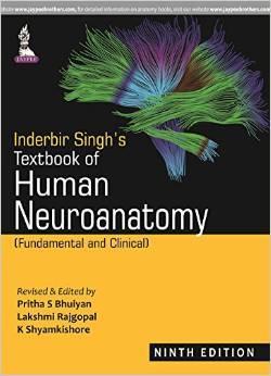 Inderbir Singh's Textbook of Human Neuroanatomy: Fundamental: Pritha S. Bhuiyan,