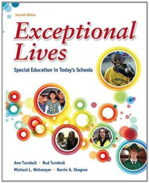 Exceptional Lives: Special Education in Today's Schools: Ann Turnbull, Rud