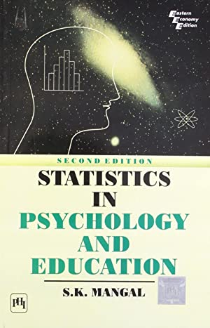 Statistics in Psychology and Education ( 2nd Edition ): S. K. Mangal