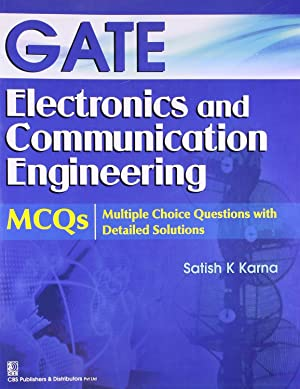 GATE Electronics and Communication Engineering : MCQ's Multiple Choice Questions with Detailed...