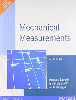 Mechanical Measurement , ( 6th Edition ): Thomas G. Beckwith