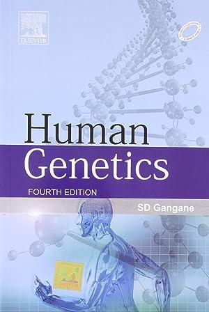 Human Genetics ( 4th Edition ): S.D. Gangane