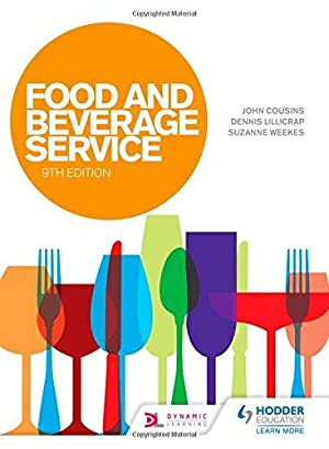 Food & Beverage Service, ( 9th edition: John Cousins