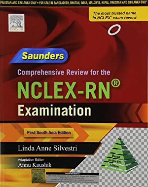 Saunders Comprehensive Review for the NCLEX-RN Examination: Annu Kaushik
