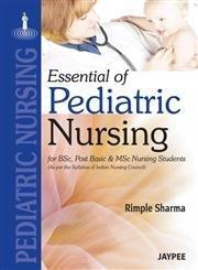 Essentials of Pediatric Nursing: For Bsc &: Rimple, R.N. Sharma