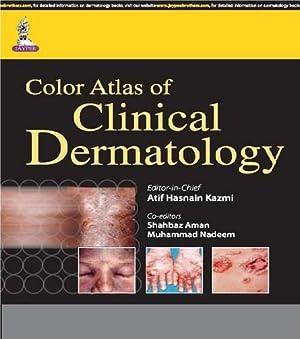 Color Atlas of Clinical Dermatology: Atif Hasnain Kazmi