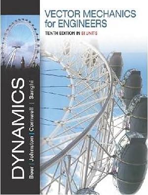 Vector Mechanics for Engineers: Dynamics ( 10th: Ferdinand Beer ,