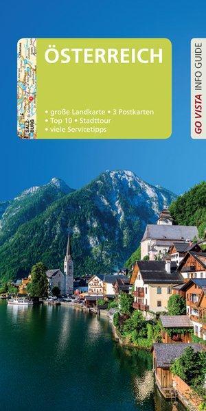 Österreich. Susanne Kilimann und Rasso Knoller / Go Vista info guide - Kilimann, Susanne (Verfasser) und Rasso (Verfasser) Knoller