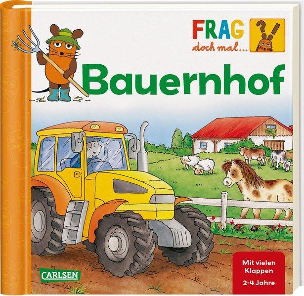 Frag doch mal . die Maus!: Bauernhof : Erstes Sachwissen. - Schnell (Illustrator)