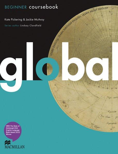 Beginner. Global : Beginner/Package Student's Book and (Print-) Workbook / Kate Pickering ; Jackie McAvoy / Beginner - Pickering, Kate (Verfasser) und Jackie (Verfasser) McAvoy