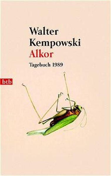 Alkor : Tagebuch 1989. Goldmann ; 73093: Kempowski, Walter: