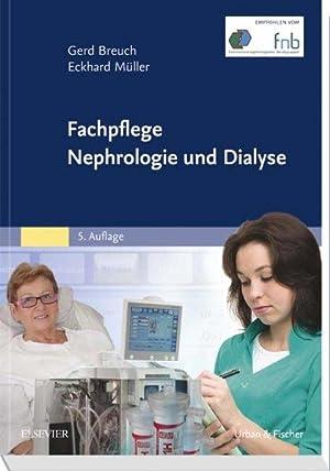 Fachpflege Nephrologie und Dialyse. Gerd Breuch ;: Breuch, Gerd (Herausgeber),