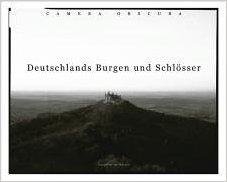 Camera obscura Deutschlands Burgen und Schlösser: Klar, Reto und