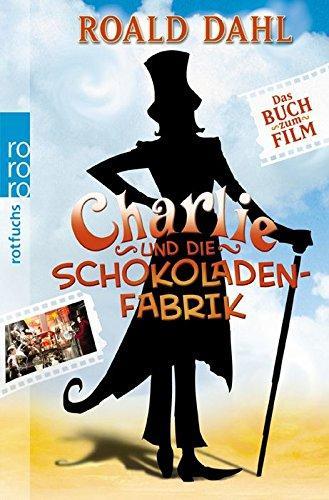 Charlie und die Schokoladenfabrik (Rowohlt Taschenbucher): Dahl, Roald und