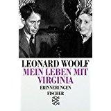 Mein Leben mit Virginia: Erinnerungen - Groth, Friederike und Leonard Woolf