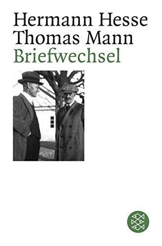 Briefwechsel. Hermann Hesse ; Thomas Mann. Hrsg.: Hesse, Hermann und