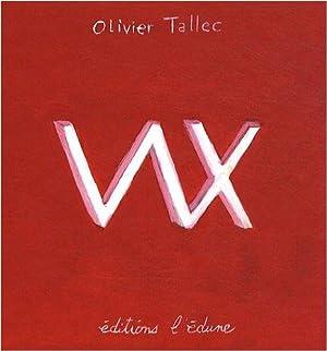 W et X: Tallec, Olivier: