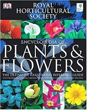 RHS Encyclopedia of Plants & Flowers (RHS): Christopher Brickell: