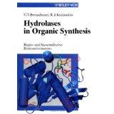 Hydrolases in organic synthesis : regio- and: Bornscheuer, Uwe Theo
