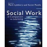 Social Work: A Companion to Learning: Mr Mark E F Lymbery and Dr Karen Postle: