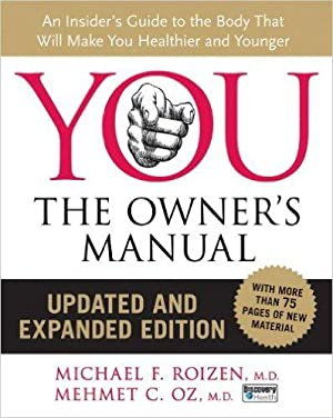 YOU: The Owner s Manual, Updated and: Mehmet Oz (Autor),