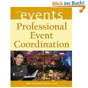 Professional Event Coordination (Wiley Event Management Series);: Julia Rutherford Silvers