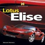 Lotus Elise 2nd Edition (Haynes Enthusiast Guide): Alastair Clements: