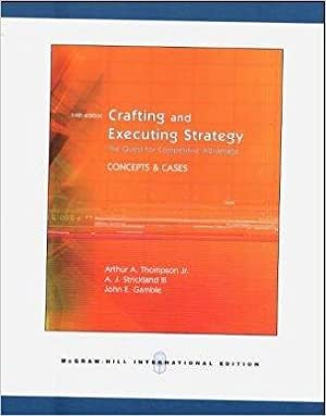 Crafting executing strategy by arthur thompson abebooks for Crafting and executing strategy cases