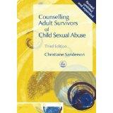 Counselling adult survivors of child sexual abuse: Sanderson, Christiane: