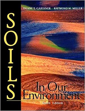 Soils in our environment: Gardiner, Duane T.