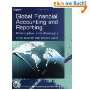 Global Financial Accounting and Reporting: Principles and: Peter Walton (Autor),