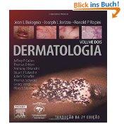 Dermatology: 2-Volume Set, 2e (Bolognia, Dermatology): Jean L. Bolognia,