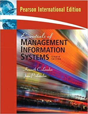 Essentials of management information systems : managing: Laudon, Kenneth C.