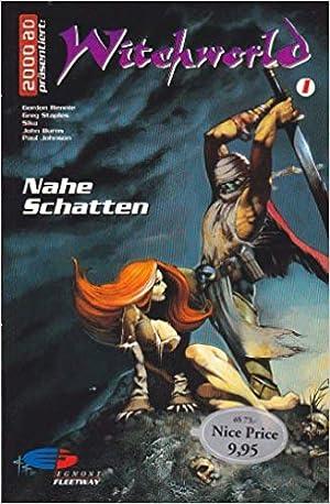 2000 AD präsentiert 08. Witchworld 1. Nahe Schatten: Gordon Rennie Greg Staples und Siku: