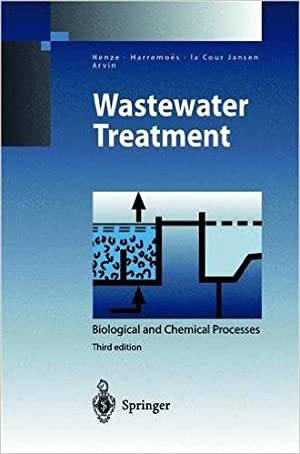 Wastewater Treatment: Biological and Chemical Processes (Environmental: Mogens Henze (Autor),
