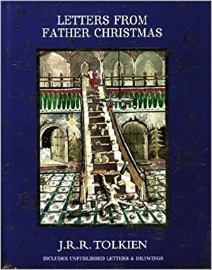 Letters from Father Christmas: Tolkien, J. R.