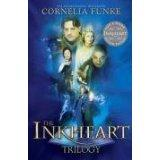 The Inkheart Trilogy: Inkheart, Inkspell and Inkdeath: Cornelia Funke: