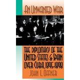 An Unwanted War: The Diplomacy of the: John L. Offner: